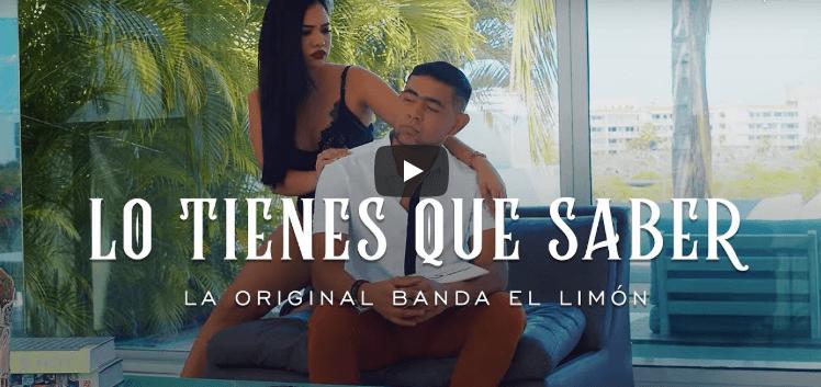 Video Oficial de Lo Tienes Que Saber de La Original Banda el Limón
